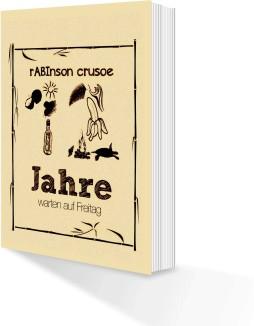 Rabinson Crusoe 254x326 - Abizeitung günstig drucken