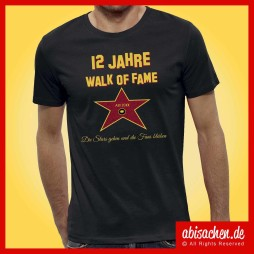 12 jahre walk of fame die stars gehen und die fans bleiben abimotto abimotiv abishirts abipulli abisachen 254x254 - Abi-Shirts