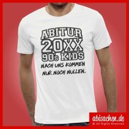 90s kids nach uns kommen nur noch nulen abimotto abimotiv abishirts abipulli abisachen 254x254 - Abi-Shirts