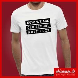now we are oldschool abimotto abimotiv abishirts abipulli abisachen 254x254 - Abi-Shirts