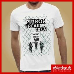 prison break were gonnabi free abimotto abimotiv abishirts abipulli abisachen 254x254 - Abi-Shirts
