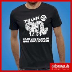 the last 90s kids nach uns kommen nur noch nullen abimotto 5 abishirt abipulli abisachen 254x254 - Abi-Shirts